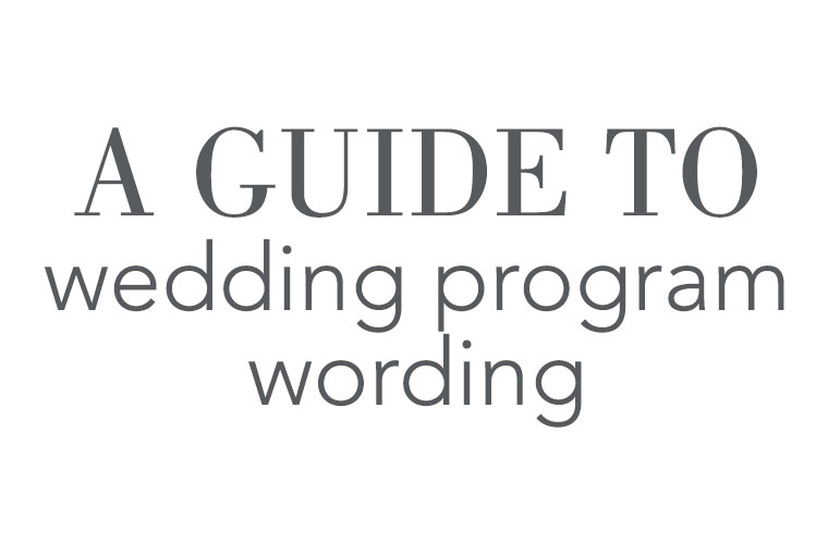A Guide to Wedding Program Wording