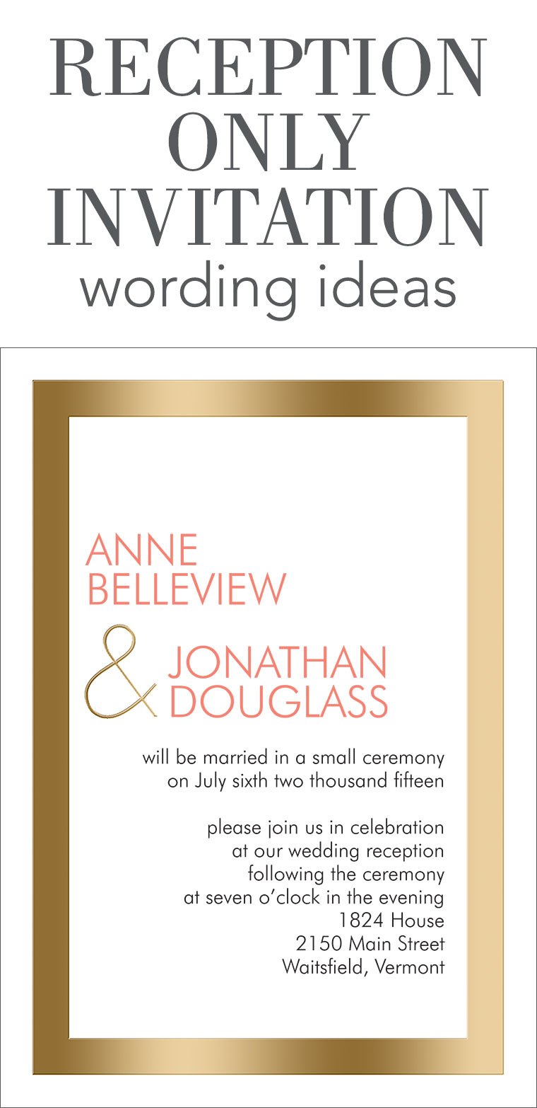 Reception Only Invitation Wording  Engagement Invitation Words