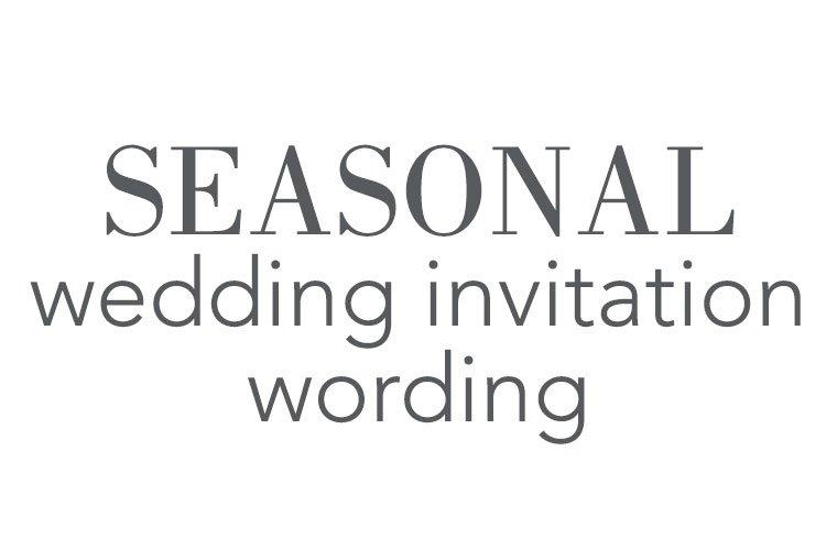 Seasonal Wedding Invitation Wording Invitations By Dawn