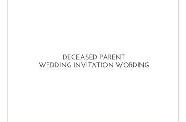 Deceased Parent Wedding Invitation Wording