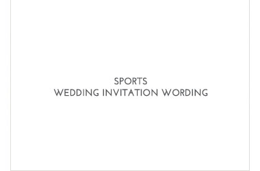 Sports Wedding Invitation Wording