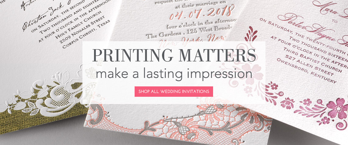Wedding Invitation Printing Matters