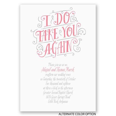I Do Take You - Vow Renewal Invitation