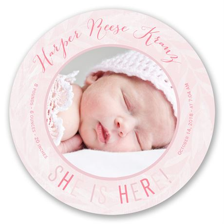 She Is Here! - Birth Announcement