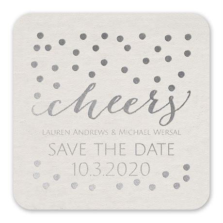 Cheers - White - Foil Save the Date Coaster