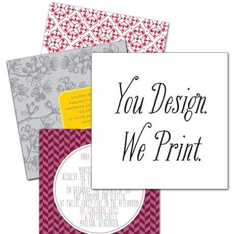 You Design, We Print 5 1/2 x 5 1/2 Invitation