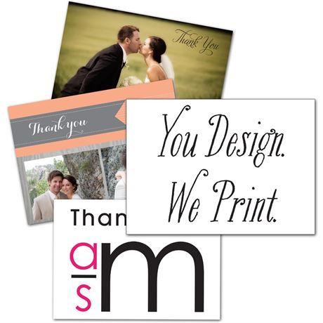 You Design, We Print Thank You Card