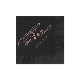 One Day Away - Black - Foil Cocktail Napkin