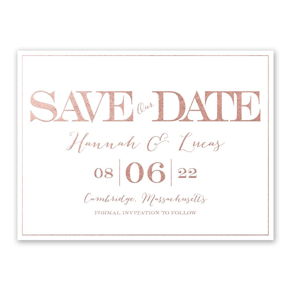 What Are Save The Date Cards: Our Love Foil Save The Date Card